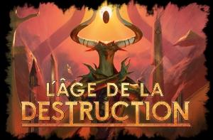 l'Age de la Destruction